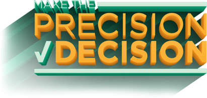 Make the Precision decision